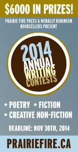 Prairie Fire 2014 Writing Contests