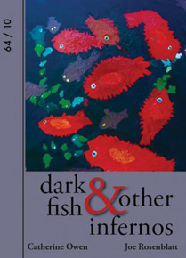 Dark Fish and Other Infernos
