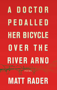 A Doctor Pedalled Her Bicycle Over the River Arno