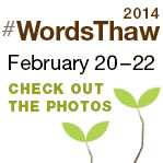 WordsThaw Photos